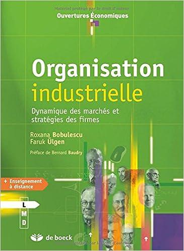 Organisation industrielle : Dynamique des marchés et stratégies des firmes epub pdf