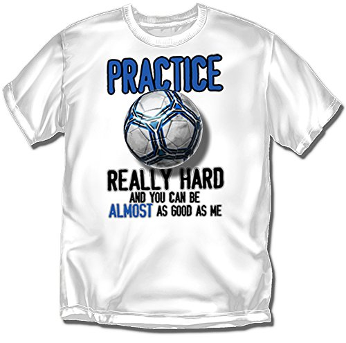 Coed Sportswear Soccer T-Shirt: Practice Really Hard, White - Adult XX-Large
