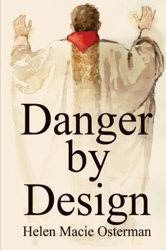Book: Danger by Design by Helen Macie Osterman