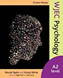 Crown House WJEC Psychology: A2 Level