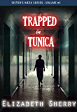 Trapped In Tunica (Sisters Week Series Book 3)