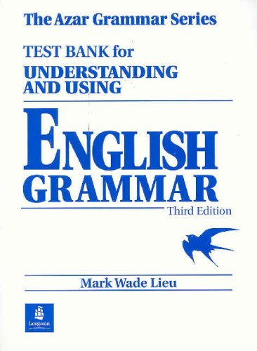 Test Bank for Understanding and Using English Grammar