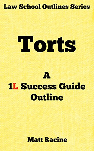 Torts a 1l success guide outline law school outlines book 2 torts a 1l success guide outline law school outlines book 2 by fandeluxe Image collections