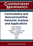 Commutative and Noncommutative Harmonic Analysis and Applications, , 0821894935