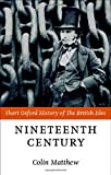 The Nineteenth Century: The British Isles 1815-1901 (Short Oxford History of the British Isles)