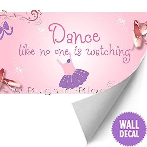 Vinilo removible etiqueta de la pared. El decir de la bailarina del tutú de ballet Zapatillas de baile refranes Tatuajes de Presupuestos para Niños, ...