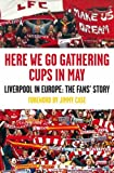 Here We Go Gathering Cups in May, Kevin Sampson, 1847671675