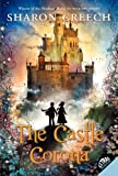 The Castle Corona, Sharon Creech, 0062063952
