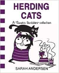 Herding Cats (Sarahs Scribbles): Amazon.es: Sarah Andersen: Libros en idiomas extranjeros