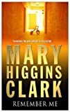 Front cover for the book Remember Me by Mary Higgins Clark