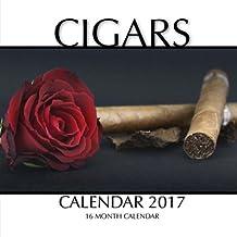 Cigars Calendar 2017: 16 Month Calendar