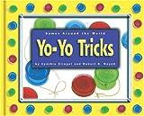 img - for Yo-Yo Tricks (Games Around the World) book / textbook / text book