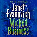 Wicked Business Audiobook by Janet Evanovich Narrated by Lorelei King