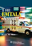 img - for EMTALA Answer Book, 2011 Edition by Mark M. Moy (2010-10-29) book / textbook / text book