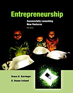 Entrepreneurship: Successfully Launching New Ventures (5th Edition) from Prentice Hall