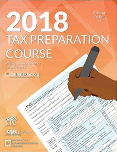 2018 tax preparation course: bilingual edition (volume 1): kristeena ...