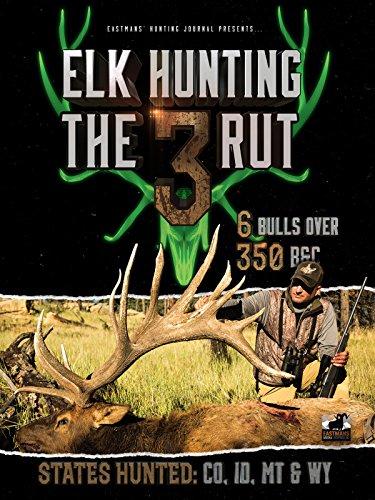 Elk Hunting Video - Elk Hunting the Rut 3