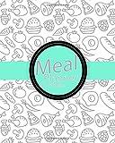 """Meal Planner: Weekly Menu Planner 52 weeks Records & Budget control (8"""" x 10"""")(Food Planners) (Volume 1)"""