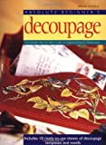 img - for Absolute Beginner's Decoupage: The Simple Step-by-Step Guide book / textbook / text book