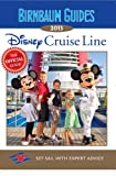Birnbaum's Disney Cruise Line 2013, Birnbaum Travel Guides Staff, 1423152298