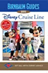 Disney Cruise Line: The Official Guid...