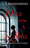 Once Upon a Spell: Five Enchanted Fairy Stories