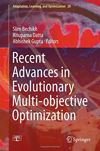 Recent Advances in Evolutionary Multi-objective Optimization (Adaptation, Learning, and Optimization)