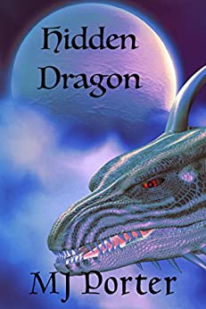Hidden Dragon (The Dragon of Unison Book 1) by [Porter, M J]