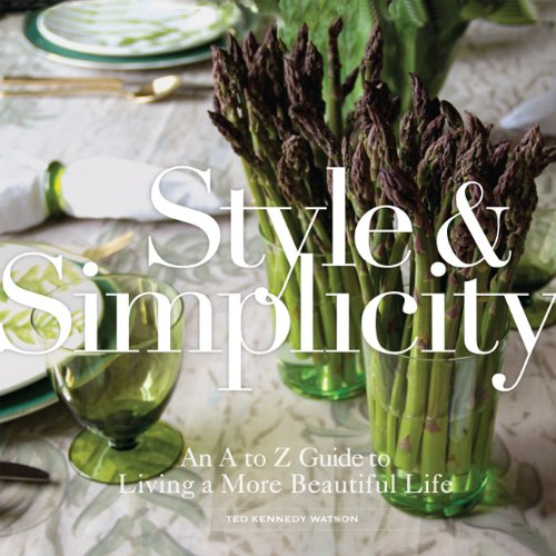 Style & Simplicity: An A to Z Guide to Living a More Beautif