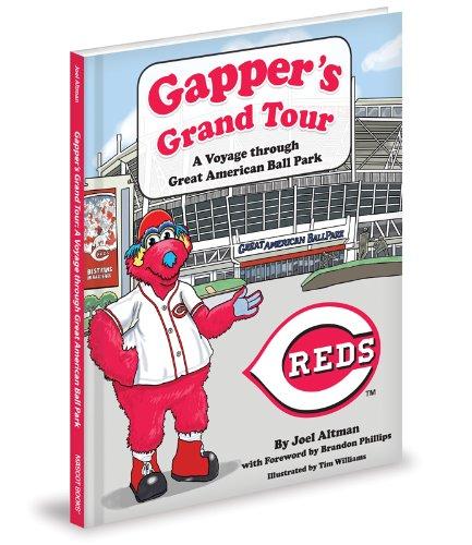 Gapper's Grand Tour: A Voyage Through Great American Ball Park pdf epub