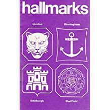 Antique British Gold And Silver Hallmarks: The Definitive Guide