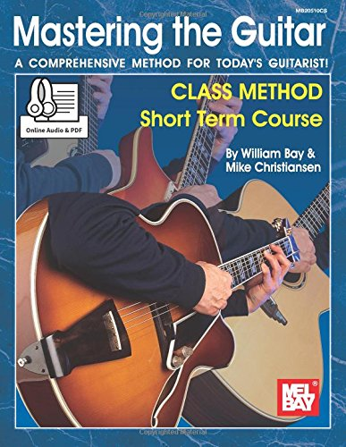 Download Mastering the Guitar Class Method Short Term Course PDF