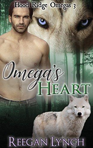 Omega's Heart (Hood Ridge Omegas Book 3) by [Lynch, Reegan]