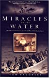 Front cover for the book Miracles on the Water by Tom Nagorski