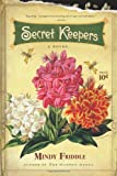 Secret Keepers, Mindy Friddle, 0312537026