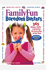 FamilyFun Boredom Busters:  365 Games, Crafts & Activities For Every Day of the Year Hardcover