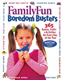 Family Fun Boredom Busters, Deanna F. Cook and FamilyFun Magazine Staff, 0786853611