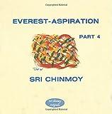 yoga body part four - Everest-Aspiration Part 4 (Sri Chinmoy Originals)