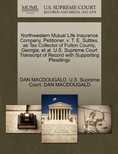 northwestern-mutual-life-insurance-company-petitioner-v-t-e-suttles-as-tax-collector-of-fulton-count