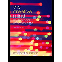 The Creative Mind: Myths and Mechanisms (English Edition)