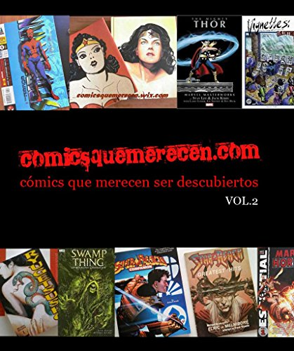 Descargar Libro Comicsquemerecen.com Volumen 02: Cómics Que Merecen Ser Descubiertos, Vol.02 Salvador Molina