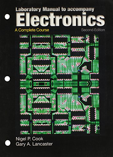 Laboratory Manual to Accompany Electronics: A Complete Course