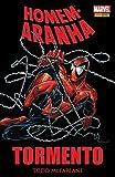 Rev.Homem Aranha:Tormento - Vol 01