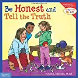 Be Honest and Tell the Truth (Learning to Get Along®)