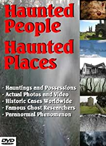 Haunted People, Haunted Places