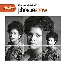 Playlist the Very Best of Phoebe Snow