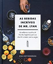 As bebidas incríveis de Mr. Lyan