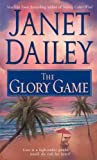 Glory Game, Janet Dailey, 0671875035