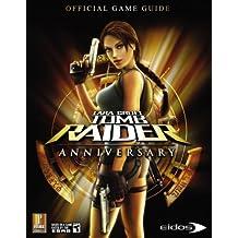 Lara Croft Tomb Raider Anniversary: Prima Official Game Guide