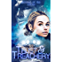 Trust and Treachery (Echoes of Sol Book 1)